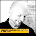 MODULAR EXPANSION PODCAST 014  OLIVER KAPP