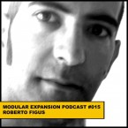 MODULAR EXPANSION PODCAST 015 roberto figus